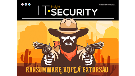 Ransomware de dupla extorsão em destaque na segunda edição da IT Security